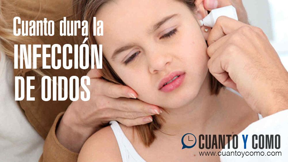Cuanto dura la infeccion de oidos
